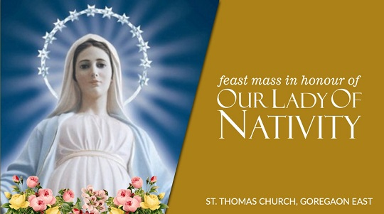 Feast Mass in Honour of Our Lady of Nativity 8th September 2021